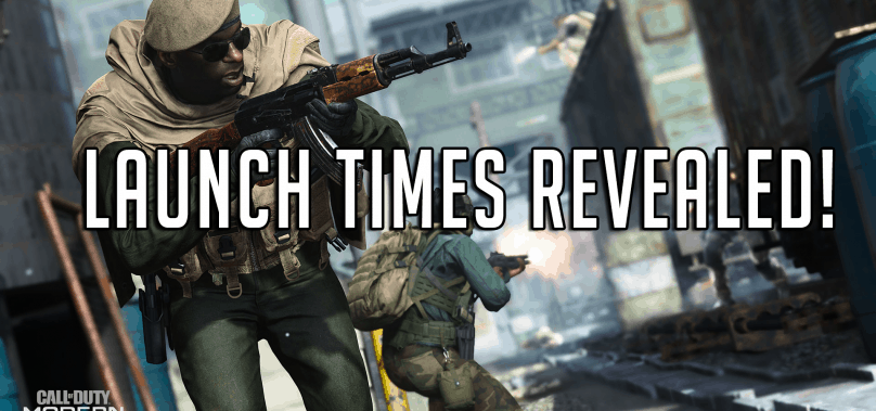 Modern Warfare Launch Times Revealed