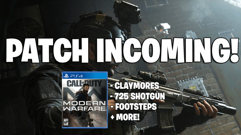 Modern Warfare Patch Coming Soon – Addresses Claymores, 725 Shotgun, Footsteps + More!
