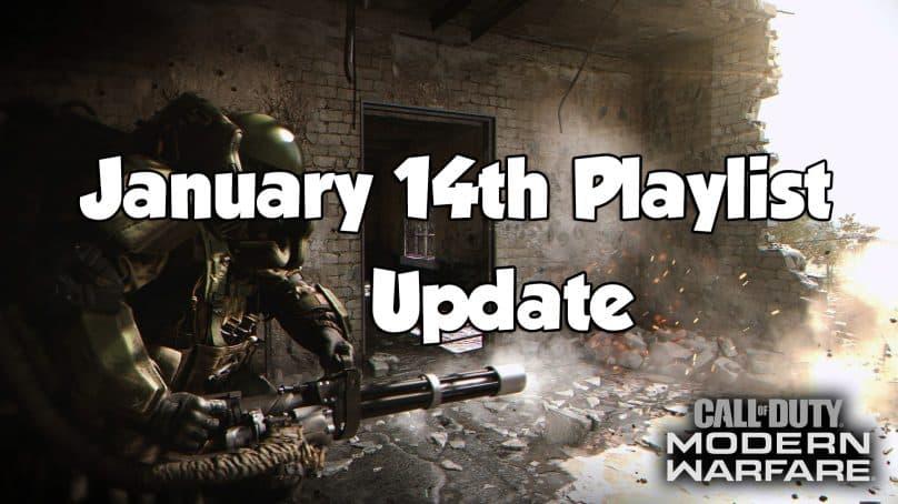 January 14th Modern Warfare Playlist Update