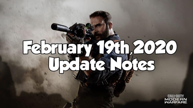 Modern Warfare Update – February 19th, 2020