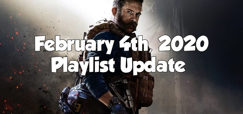 Modern Warfare – Playlist Update February 4th, 2020