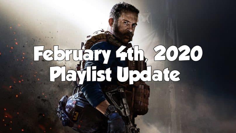 Modern Warfare – Playlist Update February 4th, 2020