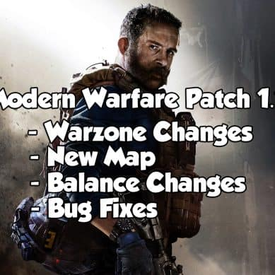Modern Warfare Patch Notes 1.18 – Warzone & Multiplayer